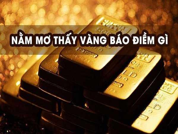 Mơ thấy vàng báo hiệu gì?